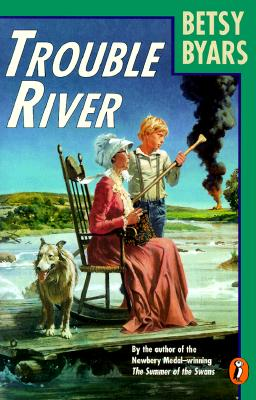 Trouble River By Byars, Betsy Cromer/ Negri, Rocco (ILT)